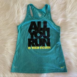 Nike ALL YOU DO IS RUN YOUR MOUTH Racerback Tank